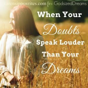 When-Your-Doubts-Speak-Louder